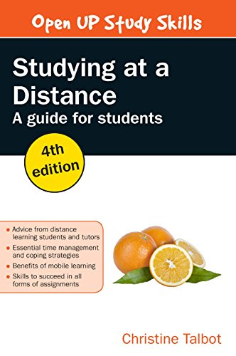 Studying At A Distance: A Guide For Students (UK Higher Education Humanities & Social Sciences Study Skill)