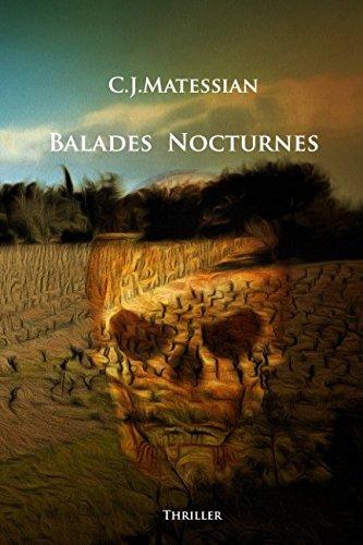 Balades nocturnes par C.J. Matessian