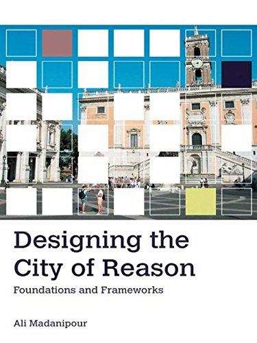 Designing the City of Reason: Foundations and Frameworks (English Edition) PDF Books