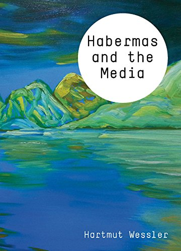 Habermas and the Media (Theory and the Media)