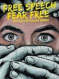 Free Speech Fear Free (Originalfassung)
