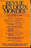REVUE DES DEUX MONDES N°5 - ANTOINE MARES. TCHEQUES ET SLOVAQUES A LA RECHERCHE D'UN ETAT. GERARD-FRANÇOIS DUMONT. POUR UNE POLITIQUE D'EQUILIBRE DU TERRITOIRE. JEAN-CLAUDE SERGEANT. PRESSE BRITANNIQUE : LA MENACE D'UNE REGLEMENTATION....