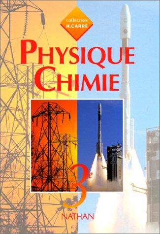 Physique - chimie, 3e