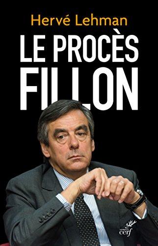 Le procès Fillon