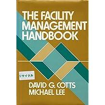 Facility Management Handbook