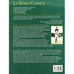 Doma Clasica, La - Desde el Punto de Vista del Juez, del Entrenador y del Jinete