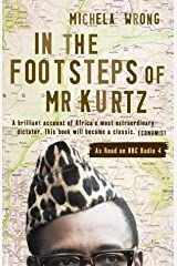 In the Footsteps of Mr Kurtz:  Living on the Brink of Disaster in the Congo Paperback
