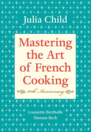 Mastering the Art of French Cooking: Vol 1 Cover Image
