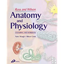 Ross and Wilson's Anatomy and Physiology Colouring and Workbook: Study Guide & Colouring Workbook