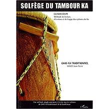 Solfège du tambour Ka : Gwo-ka traditionnel