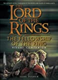 The Fellowship of the Ring Visual Companion (The Lord of the Rings)
