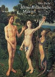 Altniederländische Malerei: Von Rogier van der Weyden bis Gerard David