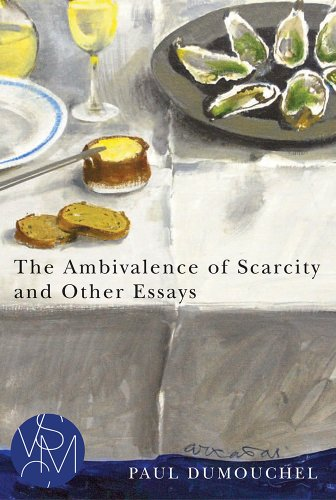 The Ambivalence of Scarcity and Other Essays (Studies in Violence, Mimesis, and Culture Series)