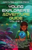 Young Explorer's Adventure Guide, Volume 5 (English Edition)
