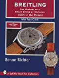Image de Breitling Timepieces: 1884 to the Present (A Schiffer Book for Collectors)