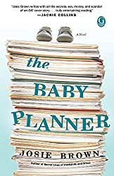 The Baby Planner by Josie Brown (2011-04-05)