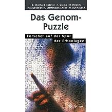 Das Genom-Puzzle: Forscher auf der Spur der Erbanlagen (German Edition)