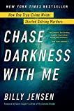 Hardcover available August 13, 2019New York Times Bestseller***With an exclusive behind-the-scenes conversation between Billy Jensen and retired detective Paul Holes on the Golden State Killer, their favorite cold cases, and more*** Have yo...