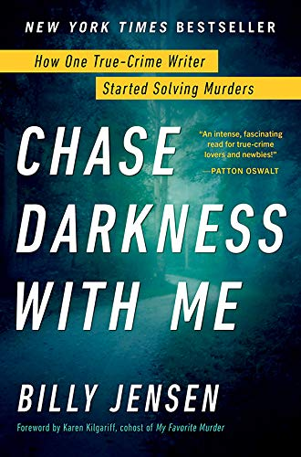 Chase Darkness with Me: How One True-Crime Writer Started Solving Murders (English Edition)