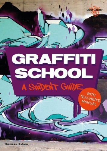 Graffiti School: A Student Guide and Teacher Manual by Ganter, Christoph Published by Thames & Hudson 1st (first) edition (2013) Paperback