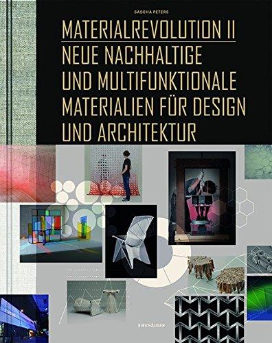 grafik design buecher Materialrevolution, Bd. 2: Neue nachhaltige und multifunktionale Materialien für Design und Architektur