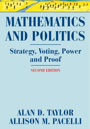 Mathematics and Politics: Strategy, Voting, Power, and Proof by Alan D. Taylor (29-Oct-2010) Paperback