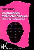 Les procédés mnémotechniques, science ou charlatanisme?