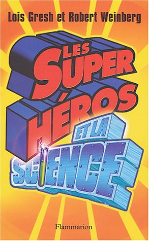 Les super hros et la science