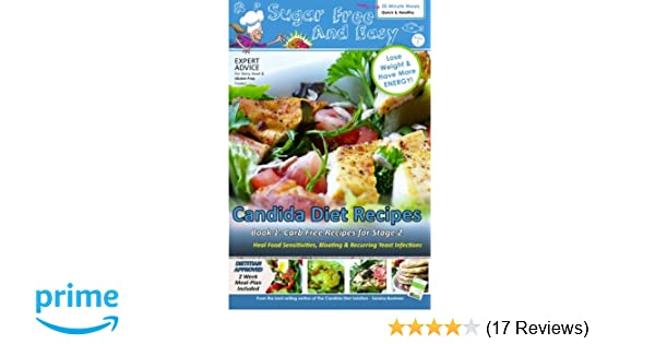 Sugar Free and Easy Candida Diet Recipes (Book 1): 20 Minute Meals