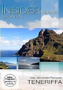 Insider Islands - Spanien: Teneriffa - Insel des ewigen Frühlings