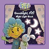 Fifi and the Flowertots – Goodnight, Fifi: Night Light Book