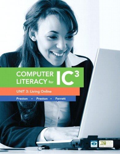[(Computer Literacy for IC3 Unit 3: Living Online )] [Author: John Preston] [Dec-2012]