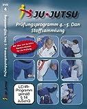 Ju-Jutsu Lehrprogramm 4: 4. bis 5. Dan + Stoffsammlung