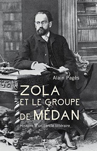 Zola et le groupe de Médan par Alain PAGES