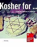 Kosher for ...: Essen und Tradition im Judentum -