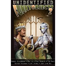 Unidentified Funny Objects 2 (Unidentified Funny Objects Annual Anthology Series of Humorous SF/F) (English Edition)