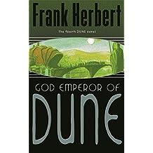 God Emperor Of Dune: The Fourth Dune Novel by Frank Herbert (2003-03-13)