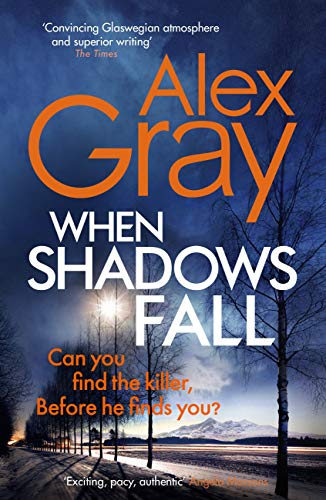 When Shadows Fall: Book 17 - the latest in the bestselling, must-read crime series (DSI William Lorimer) (English Edition)