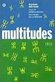Multitudes, n° 6 : Raison métisse – Ville et mondialisation – Politique de la mémoire