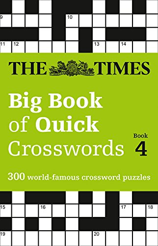The Times Big Book of Quick Crosswords Book 4 por The Times Mind Games