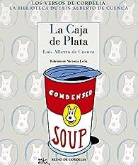 La caja de plata par Luís Alberto de Cuenca