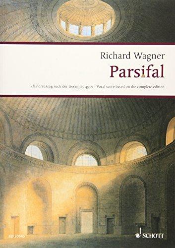 Parsifal: Ein Bühnenweihfestspiel in drei Aufzügen. WWV 111. Klavierauszug. (Wagner Urtext-Klavierauszüge)