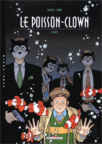 Le Poisson-clown, tome 1 : Happy