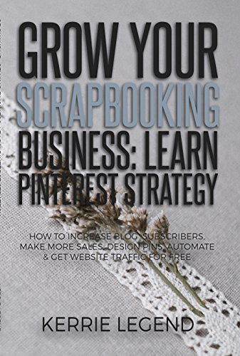 Grow Your Scrapbooking Business Subscribers Ebook