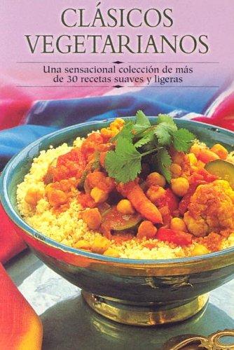 Clasicos Vegetarianos/Vegetarian Classics