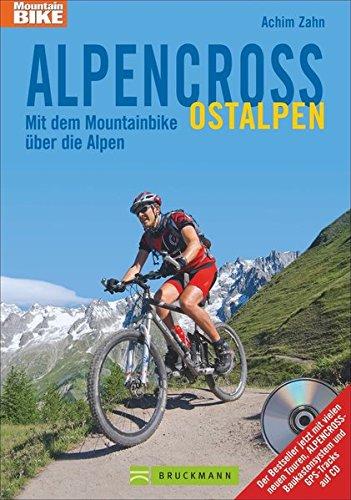 Alpencross Ostalpen: Mit dem Mountainbike über die Alpen (Mountainbiketouren) (Trend Flash-karten)