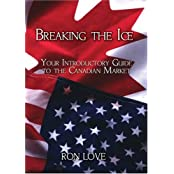 Breaking the Ice: Your Introductory Guide to the Canadian Market