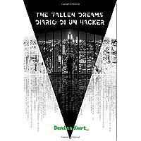 The Fallen Dreams: Diario di un Hacker