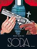 Soda - L'intégrale - tome 1 - Magnum Soda intégrale T1