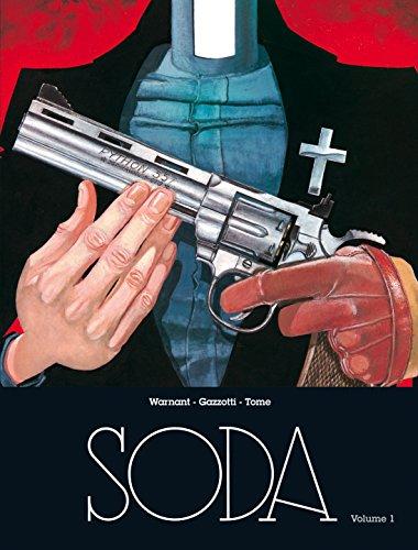 Soda : Un ange trépasse ; Lettres à Satan ; Tu ne butteras point ; Dieu est mort ce soir